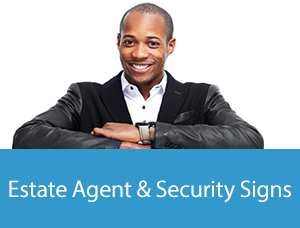 Estate Agent and Security Boards